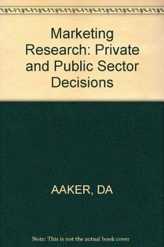 9780471000594: Marketing Research: Private and Public Sector Decisions