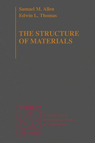 9780471000822: The Structure of Materials (Mit Series in Materials Science and Engineering)