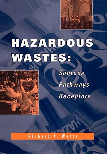 9780471002383: Hazardous Wastes: Sources, Pathways, Receptors: Source, Pathways, Receptors