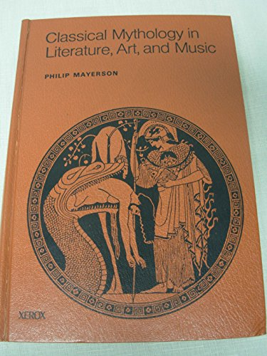 9780471003656: Classical Mythology in Literature, Art and Music
