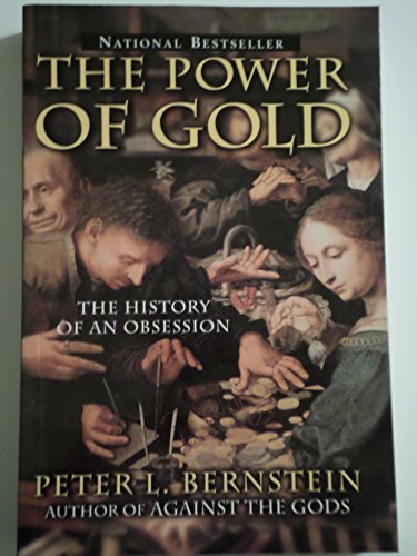 9780471003786: The Power of Gold: The History of an Obsession