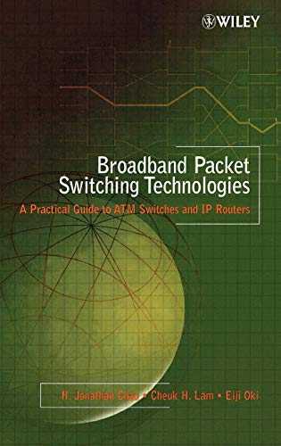 9780471004547: Broadband Packet Switching Technologies: A Practical Guide to ATM Switches and IP Routers