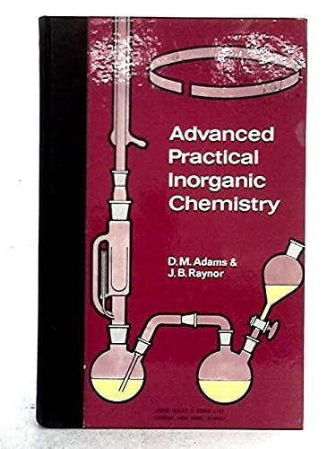 9780471004585: Advanced Practical Inorganic Chemistry