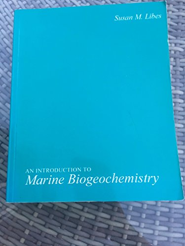9780471005155: An Introduction to Marine Biogeochemistry