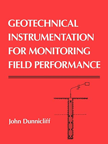 9780471005469: Geotechnical Instrumentation for Monitoring Field Performance