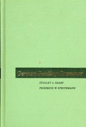 German Reading Grammar: Sharp, S.L.; Strothmann, S.W.