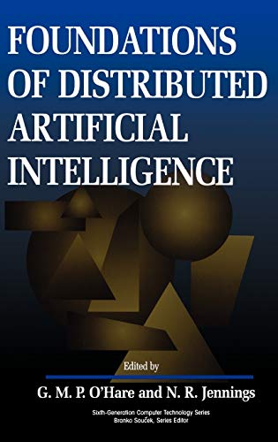 9780471006756: Foundations of Distributed Artificial Intelligence (Sixth Generation Computer Technologies)