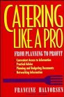 9780471006886: Catering Like a Pro: From Planning to Profit