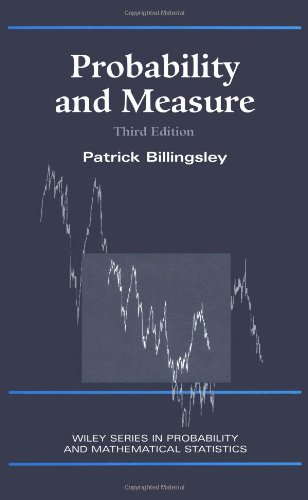 Probability and Measure, 3rd Edition: Patrick Billingsley