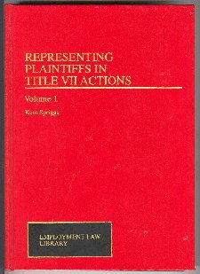 9780471007531: Representing Plaintiffs in Title VII Actions (Employment Law Library)