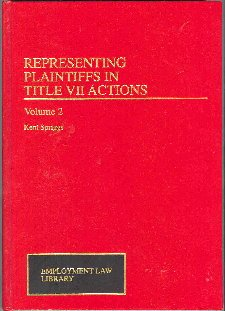 9780471007548: Representing Plaintiffs in Title VII Actions (Employment Law Library)