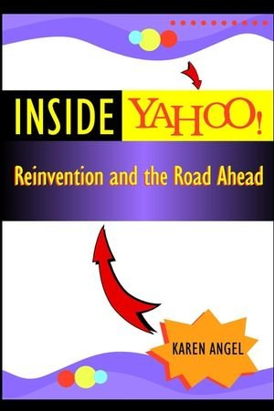 9780471007937: Inside Yahoo!: Reinvention and the Road Ahead
