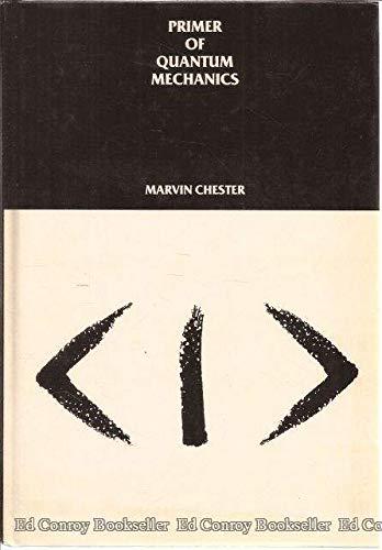 9780471009146: Primer of Quantum Mechanics