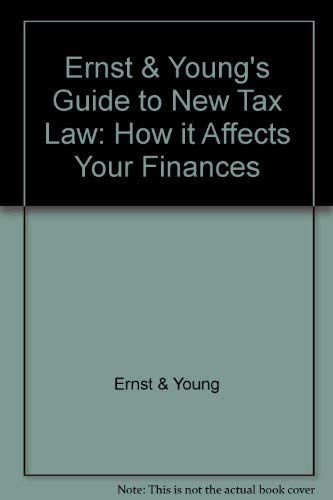 9780471010012: Ernst & Young's Guide to the New Tax Law