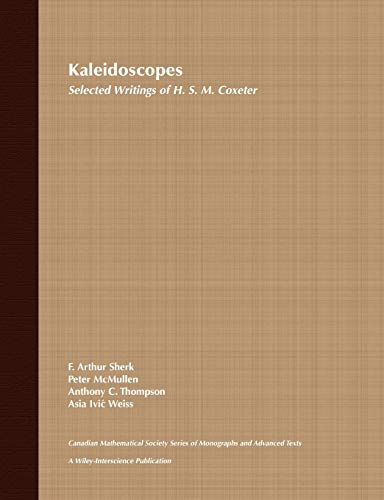 9780471010036: Kaleidoscopes: Selected Writings of H.S.M. Coxeter (Wiley-Interscience and Canadian Mathematics Series of Monographs and Texts)