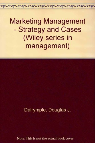 9780471010982: Marketing Management - Strategy and Cases (Wiley series in management)