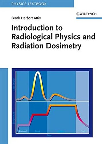 9780471011460: Introduction to Radiological Physics and Radiation Dosimetry