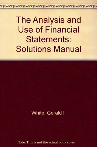 9780471011651: The Analysis and Use of Financial Statements (Solutions Manual)