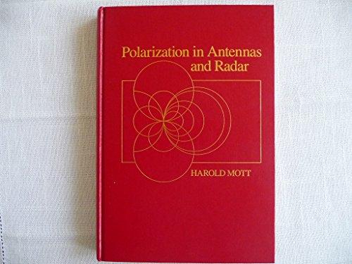 Polarization in Antennas and Radar: Mott, Harold