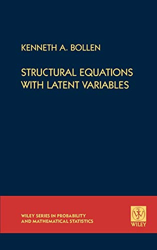 9780471011712: Structural Equations with Latent Variables (Wiley Series in Probability and Statistics)