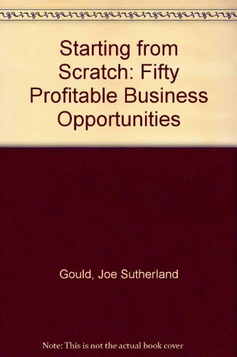 9780471011903: Starting From Scratch: 50 Profitable Business Opportunities