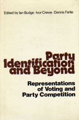9780471013556: Party Identification and Beyond: Representations of Voting and Party Competition