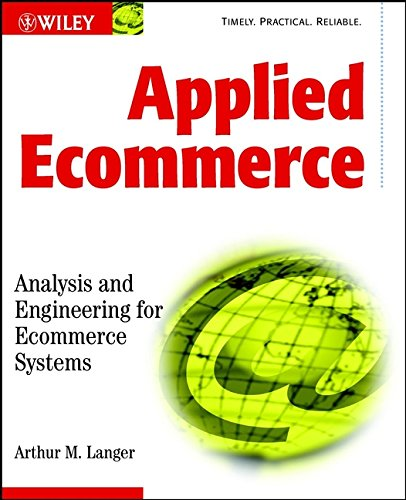 9780471013990: Applied Ecommerce: Analysis and Engineering for Ecommerce Systems