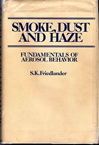 9780471014683: Smoke, Dust and Haze: Fundamentals of Aerosol Behaviour