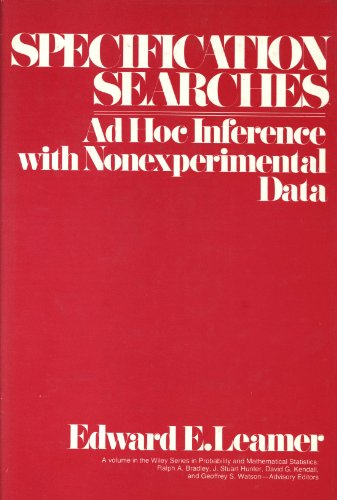 9780471015208: Specification Searches: Ad Hoc Inference with Nonexperimental Data
