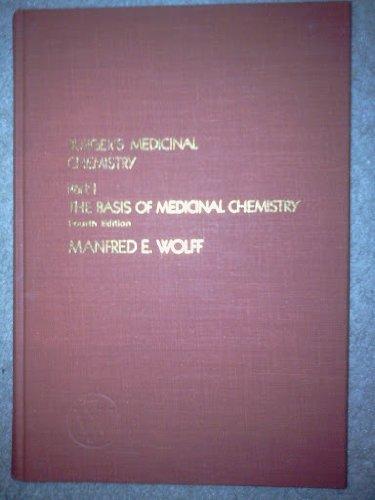9780471015703: Burger's Medicinal Chemistry: Basis of Medicinal Chemistry Pt. 1