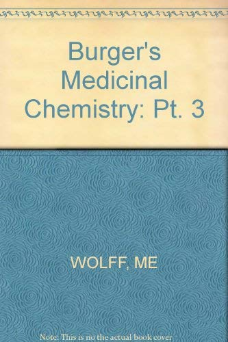 9780471015727: Burger's Medicinal Chemistry, Part 3, 4th Edition (Pt. 3)