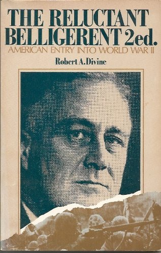 9780471015857: Reluctant Belligerent: American Entry into World War II (America in Crisis)