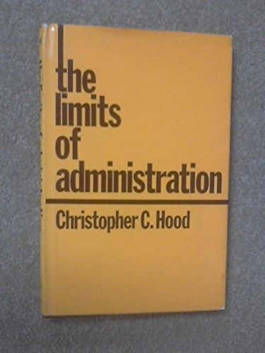 9780471016526: The Limits of Administration