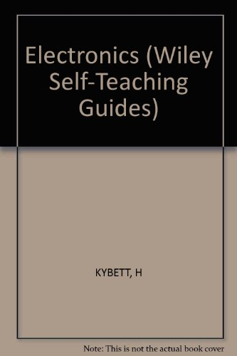 9780471017486: Electronics (Self-teaching Guides)