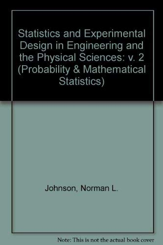 Statistics and Experimental Design in Engineering and: Johnson, Norman L.,