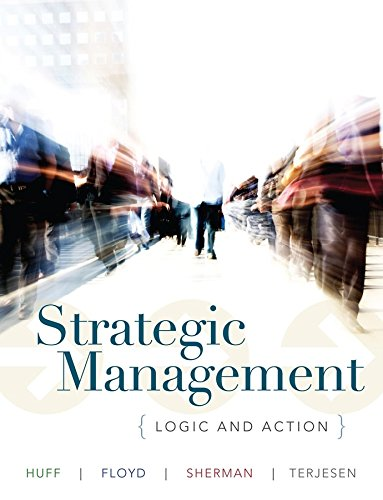 9780471017936: Strategic Management: Logic and Action