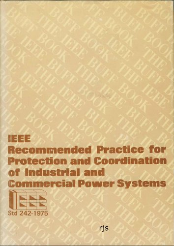 IEEE recommended practice for protection and coordination: Institute of Electrical