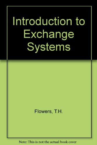9780471018650: Introduction to Exchange Systems