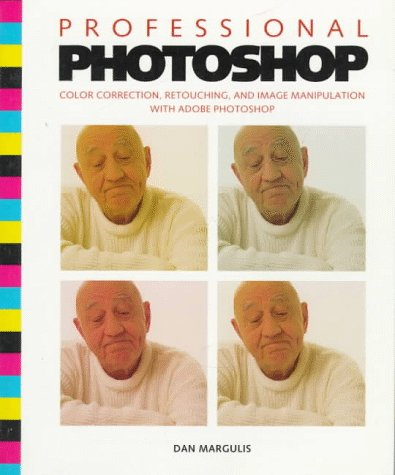 9780471018735: Professional Photoshop: Color Correction, Retouching, and Image Manipulation with Adobe Photoshop