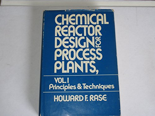 9780471018919: Chemical Reactor Design for Process Plants: Principles and Techniques v. 1