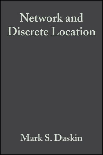 9780471018971: Network and Discrete Location: Models, Algorithms, and Applications