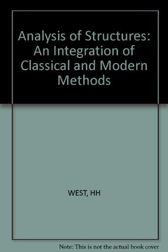 9780471020363: Analysis of Structures: An Integration of Classical and Modern Methods