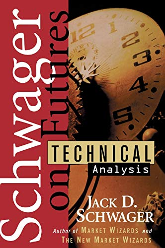 Schwager on Futures: Technical Analysis (0471020516) by Jack D. Schwager