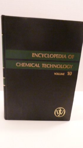 9780471020639: Encyclopedia of Chemical Technology, Ferroelectrics to Fluorine Compounds (Volume 10)
