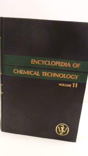 9780471020646: Encyclopedia of Chemical Technology, Fluorine Compounds, Organic to Gold and Gold Compounds (Volume 11)