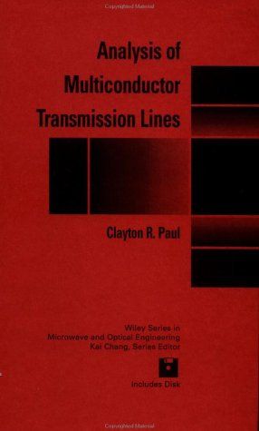 9780471020806: Analysis of Multiconductor Transmission Lines (Wiley Series in Microwave and Optical Engineering)
