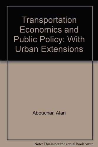 9780471021018: Transportation Economics and Public Policy: With Urban Extensions