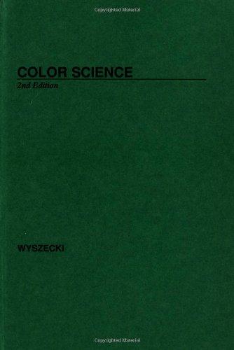 Color Science: Concepts and Methods, Quantitative Data: Wyszecki, Gunter W.,