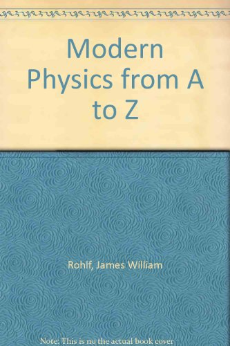 9780471021261: Modern Physics from A to Z