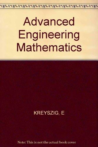 advanced engineering mathematics fourth edition by kreyszig erwin rh abebooks co uk Advanced Engineering Mathematics 4th Edition advanced engineering mathematics wylie solution manual